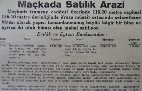 1942 yılında Maçka'da 15 dönüm arsa 1 milyon 199 bin 438 liradan satışa çıkarılmış!