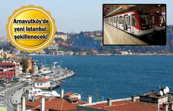 Arnavutköy'e metro müjdesi!