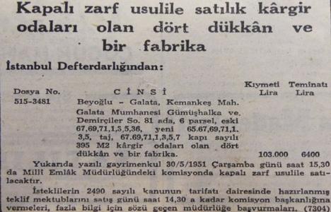1951 yılında Galata'da dört dükkan ve bir fabrika açık artırma ile satılacakmış!