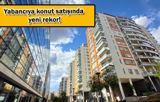 Yabancıya satılan 3 konuttan biri İstanbul'da!