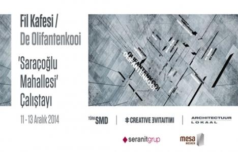 Saraçoğlu Mahallesi Çalıştayı 11 Aralık'ta başlıyor!
