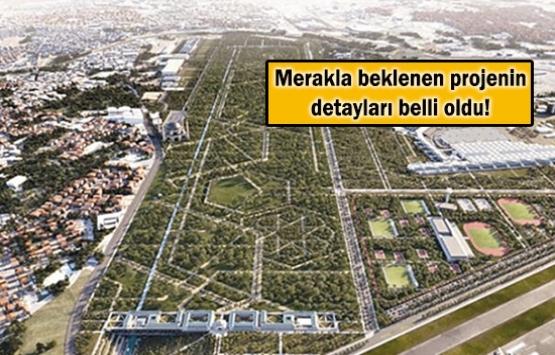 Atatürk Havalimanı işte böyle olacak!