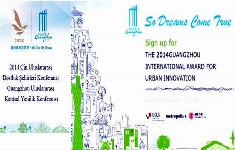 Eskişehir, Guangzhou Uluslararası Kentsel Yenilik Büyük Ödülü'ne aday!