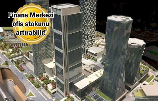 4 milyon metrekarelik ofis için İFM endişesi!