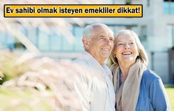 TOKİ'den emekliye ev desteği!