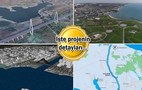 Kanal İstanbul'un ilk özel projesi belli oldu!