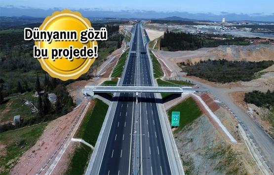 Kuzey Marmara Otoyolu dünya çapında ses getirecek!