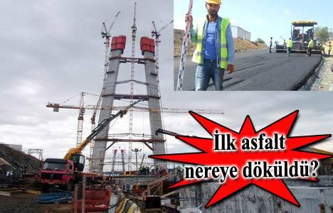 Üçüncü Köprü ve Kuzey Marmara Otoyolu'nda ilk asfalt döküldü!