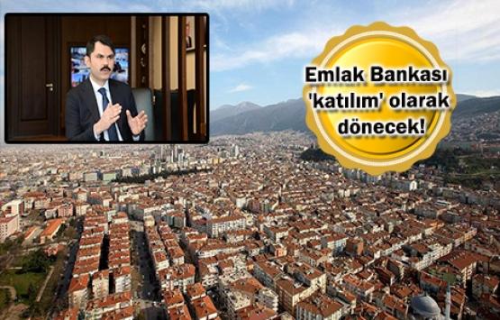 Emlak Bankası konut piyasasına yeni çözümler sunacak!