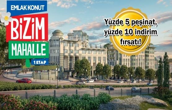 Emlak Konut GYO Bizim Mahalle 1. Etap satışa çıktı!