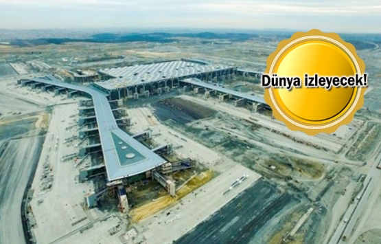 İstanbul yeni havalimanından ilk uçuş 31 Ekim'de!