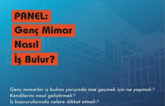 'Genç Mimar Nasıl İş Bulur' paneli yarın Işık Üniversitesi'nde!