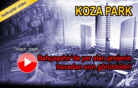 Koza Park projesinin havadan en son videosu!
