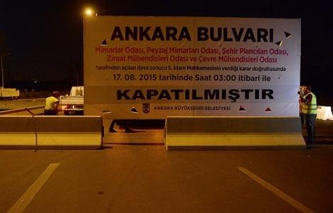 Ankara Bulvarı trafiğe kapatıldı!