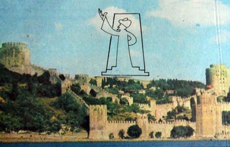 1985 yılında Fatih Sultan Mehmet İstanbul'a tepeden bakacakmış!