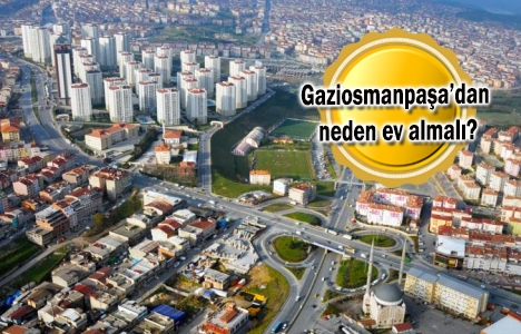 Gaziosmanpaşa'nın çehresi konut