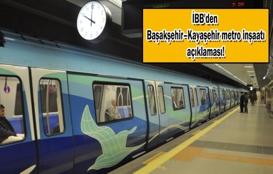 Başakşehir - Kayaşehir Metro Hattı'nın ilk etabı 2021'de açılacak!