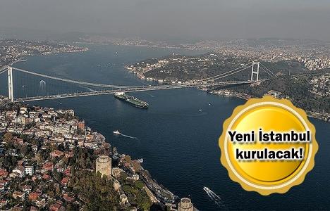 Büyük İstanbul dönüşümü başlıyor!