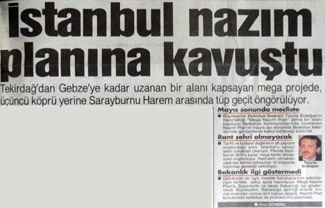 1995 yılında İstanbul için nazım planı hazırlanmış!