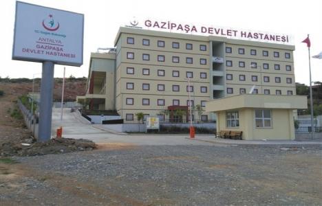 Antalya Gazipaşa Devlet Hastanesi ne zaman açılacak?
