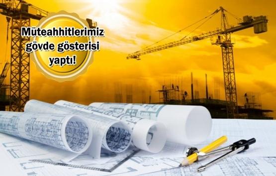 Türk müteahhitleri 10 ayda 9.4 milyar dolarlık proje üstlendi!