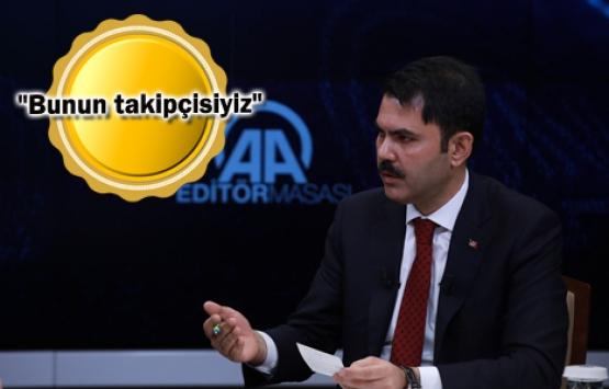 Murat Kurum: Yüksek bina yapılmasına müsaade etmeyeceğiz!
