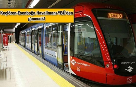 Esenboğa Metro Hattı'nı Ulaştırma Bakanlığı yapacak!