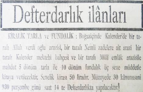 1930 yılında Boğaziçin'de 50 liraya kiralık tarla!