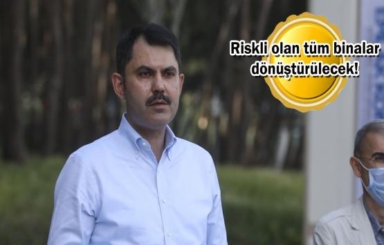 Murat Kurum: Acil dönüştürülmesi gereken 1,5 milyon konut var!