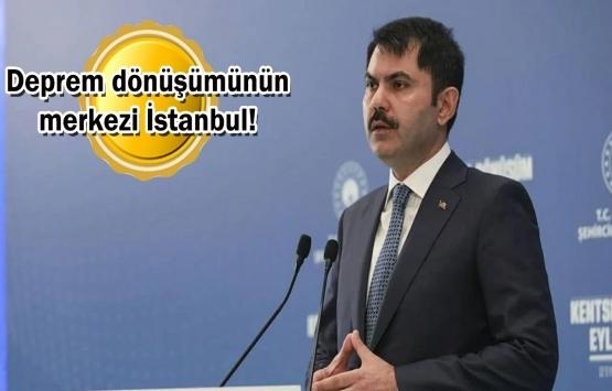 İstanbul'da 100 bin konut dönüşecek!