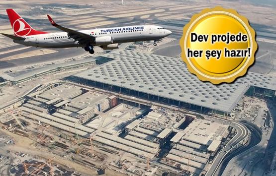 İstanbul Yeni Havalimanı'nın açılışına 18 gün kaldı!