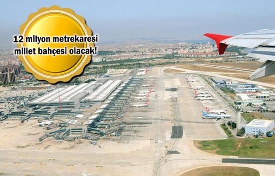 Atatürk Havalimanı'nda dev dönüşüm başlıyor!