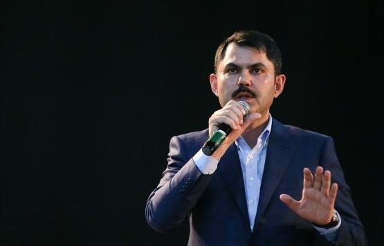 Murat Kurum: Bu