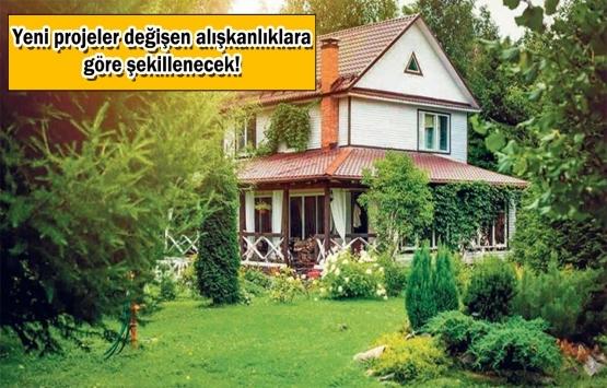 Gayrimenkulde öncelik bahçe, balkon ve teraslı evlerin oldu!