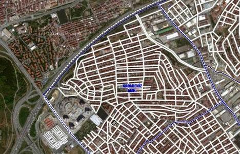 Gaziosmanpaşa Karadeniz Mahallesi kentsel dönüşüm cadde ve sokakları!