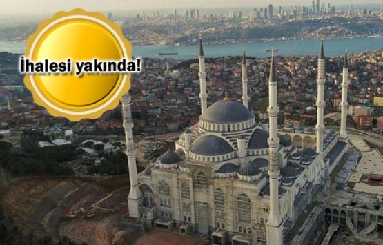Çamlıca Camii etrafında kentsel dönüşüm başlıyor!