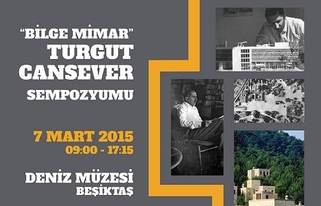 Bilge Mimar Turgut Cansever sempozyumu 7 Mart'ta!