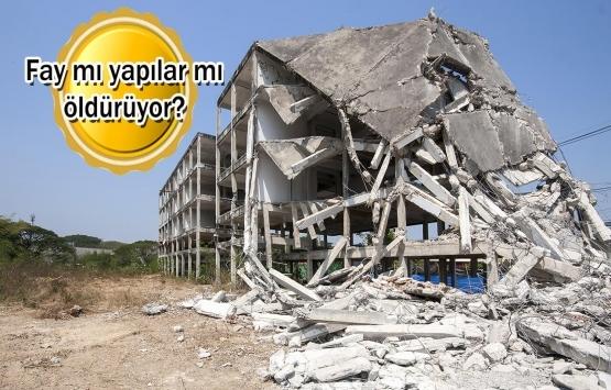 Depremin faturası 'faya' kesildi!