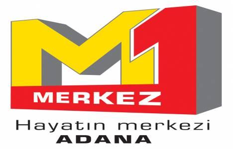 M1 Merkez Adana AVM tercih yapan destek oluyor!