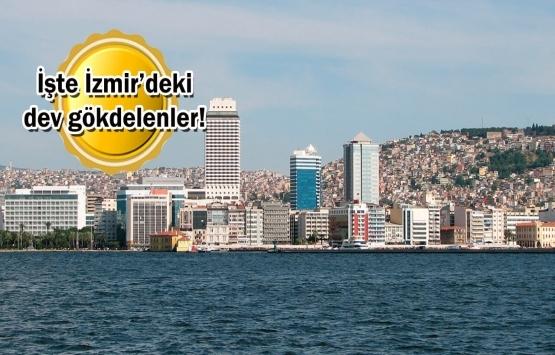 İzmir'de gökdelen inşaatları tam gaz!