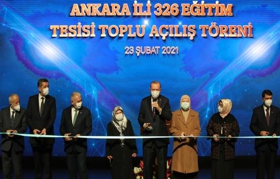 Ankara'da 326 eğitim tesisinin açılışı gerçekleşti!