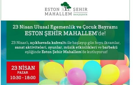23 Nisan'da Eston Şehir'de çocuklara özel parti!
