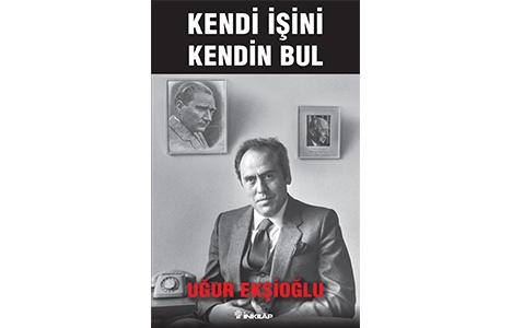 Uğur Ekşioğlu'nun otobiyografisi kitap oldu!