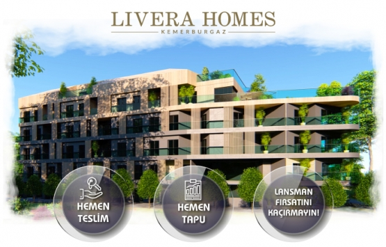 Livera Homes Kemerburgaz'da