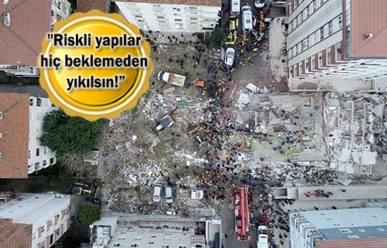 Yapı Denetim Kuruluşları Birliği'nden yıkım çağrısı!