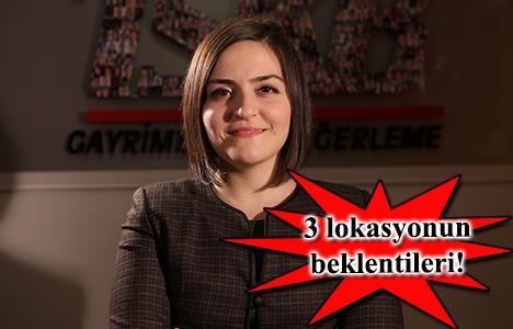 İstanbul'da hangi lokasyonun beklentisi ne?