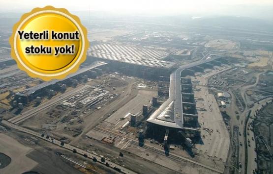 Yeni havalimanı bölgesine göç başladı!