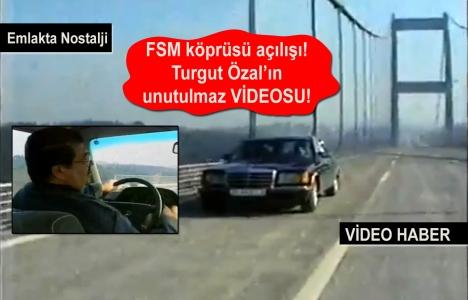 Turgut Özal, Fatih Sultan Mehmet Köprüsü'nü açtı!