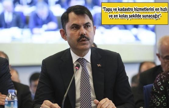 Murat Kurum: 12 ülkede daha tapu ataşeliği açacağız!