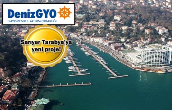 Deniz GYO Tarabya'da yeni proje yapacak!